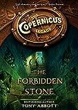 The Copernicus Legacy: The Forbidden Stone by Tony Abbott (2014-01-07)