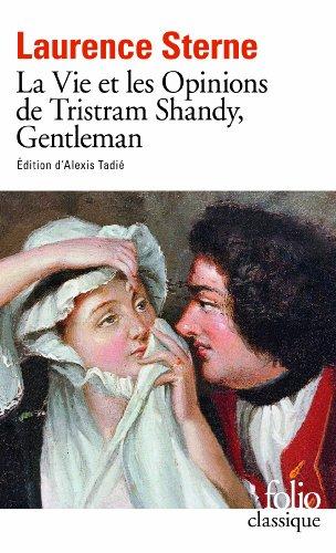 La Vie ET Les Opinions De Tristram Shandy, Gentleman por Laurence Sterne