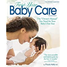 First-Year Baby Care: The 'Owner's Manual' You Need for Your Baby's First Year