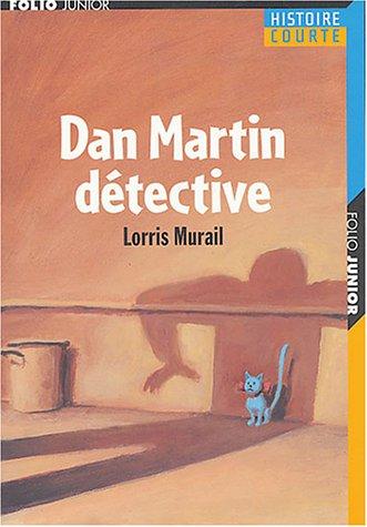 Dan Martin détective par Lorris Murail