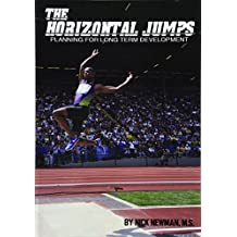 The Horizontal Jumps: Planning for Long Term Development: Volume 1