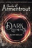 Dark Elements (Tome 1) - Baiser brûlant (FANTASTIQUE)...