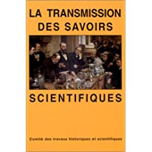 La transmission des savoirs scientifiques
