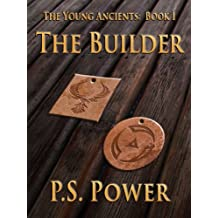 The Builder (The Young Ancients Book 1) (English Edition)