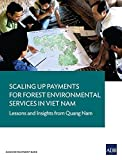 Scaling Up Payments for Forest Environmental Services in Viet Nam: Lessons and Insights from Quang Nam