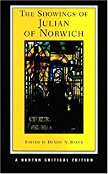 The Showings of Julian of Norwich (Norton Critical Editions)