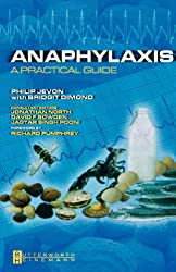 Anaphylaxis: A Practical Guide