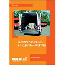 Ladungssicherung bei Kleintransportern. CD-ROM. Präsentation