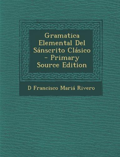 Gramatica Elemental Del Sánscrito Clásico