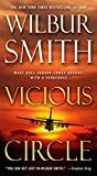 [(Vicious Circle)] [By (author) Wilbur Smith] published on (July, 2014) - Wilbur Smith