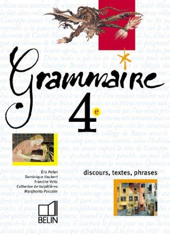 Grammaire 4e 2002 eleve par Pellet