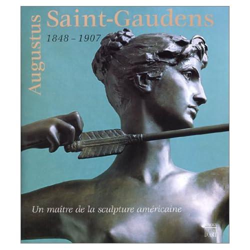 AUGUSTUS SAINT-GAUDENS 1848-1907. Un maître de la sculpture américaine