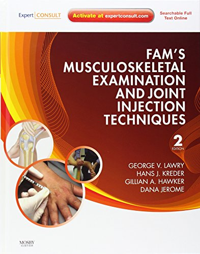 Fam\'s Musculoskeletal Examination and Joint Injection Techniques: Expert Consult - Online + Print