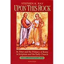 Upon This Rock (Modern Apologetics Library)