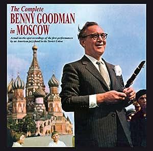The Complete Benny Goodman in Moscow (the original 2LP album plus 16 bonus tracks all on CD)