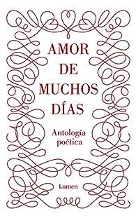 Amor de muchos días: Antología poética par  Varios autores