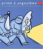 Primé à Angoulême. 30 ans de bandes dessinées à travers le palmarès du festival