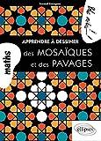 Apprendre a Dessiner des Mosaiques & des Pavages...