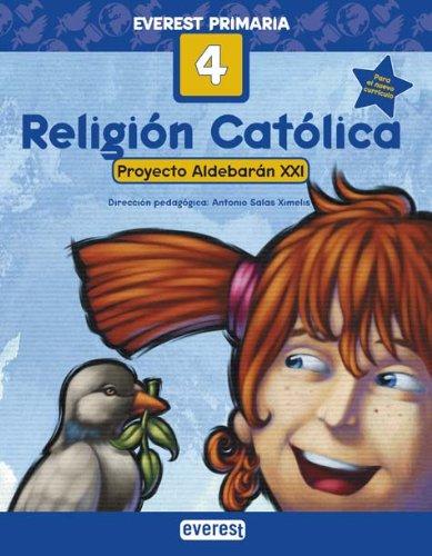 Religión Católica 4º Primaria. Proyecto Aldebarán XXI - 9788424109127