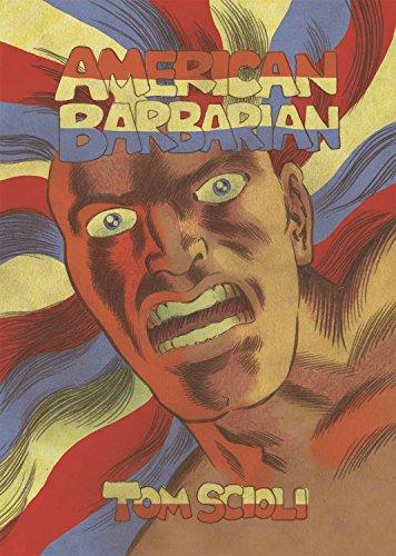 American Barbarian: The Complete Series por Tom Scioli