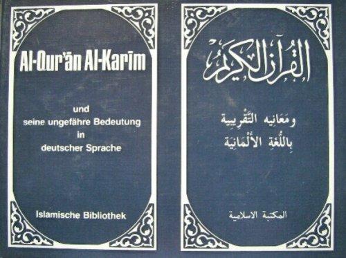 Al Qur'an Al-Karim - und seine ungefähre Bedeutung in deutscher Sprache