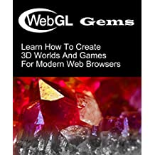 WebGL Gems (3D Game Development)