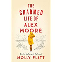 The Charmed Life of Alex Moore (English Edition)