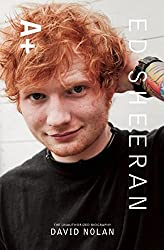 Ed Sheeran: A+ the Unauthorized Biography