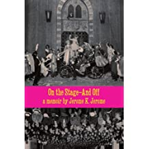 On the Stage-And Off & Stage-Land [A Whisky Priest Book]