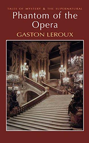 [The Phantom of the Opera] (By: Gaston Leroux) [published: May, 2008]