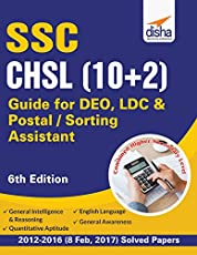 SSC - CHSL (10+2) Guide for DEO, LDC & Postal/ Sorting Assistant