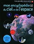 Mon encyclop�die 6-9 ans du ciel et d...