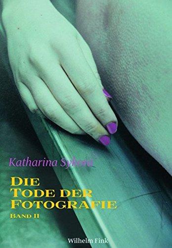 Die Tode der Fotografie II. Tod, Theorie und Fotokunst