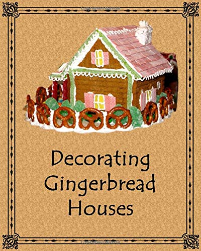 Decorating Gingerbread Houses: For Children Miss Candy Cane