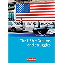 Topics in Context: The USA - Dreams and Struggles: Schülerheft