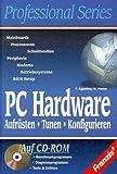PC Hardware Aufrüsten, Tunen, Konfigurieren. Betriebssysteme, Mainboards, Prozessoren, Peripherie, Modems, BIOS Setup