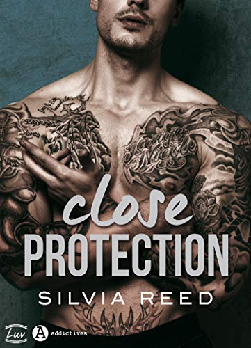 Close Protection par Silvia Reed