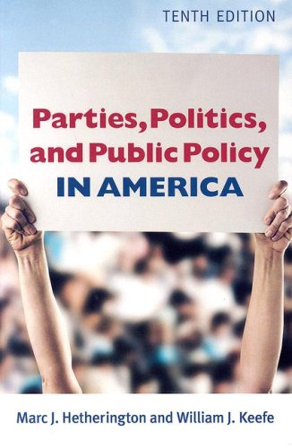 Parties, Politics and Public Policy in America