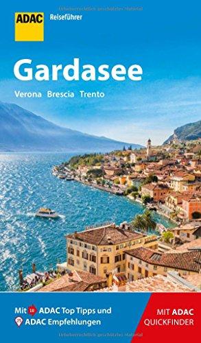 ADAC Reiseführer Gardasee: Der Kompakte mit den ADAC Top Tipps und cleveren Klappkarten
