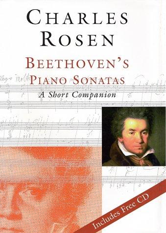 Beethoven's Piano Sonatas: A Short Companion por Charles Rosen
