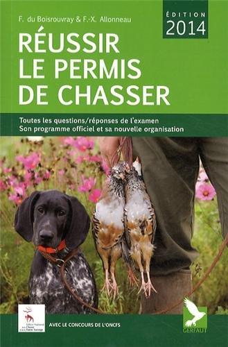 Réussir le permis de chasser par Fernand Du Boisrouvray