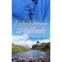 Liebeslektionen in den Highlands: Liebesroman