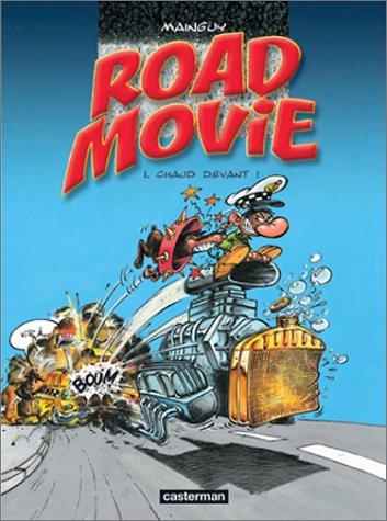 Road Movie, tome 1 : Chaud devant ! par Dominique Mainguy