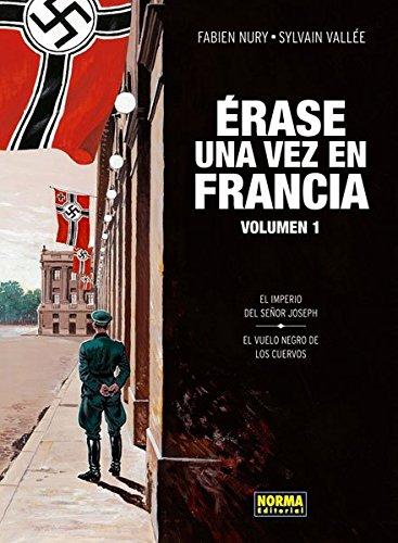 Érase una vez en Francia 1 (CÓMIC EUROPEO) por Sylvain Vallée Fabien Nury