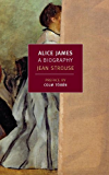 Alice James: A Biography (New York Review Books Classics)