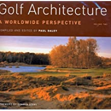 Golf Architecture: a Worldwide Perspective: Vol 2