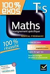 Maths Tle S Enseignement spécifique: Exercices résolus - Terminale S