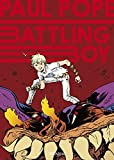 Battling Boy by Paul Pope (2014-01-30)