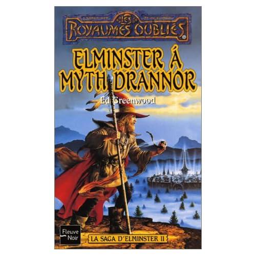 La saga d'elminster 2 : Elminster à Myth Drannor