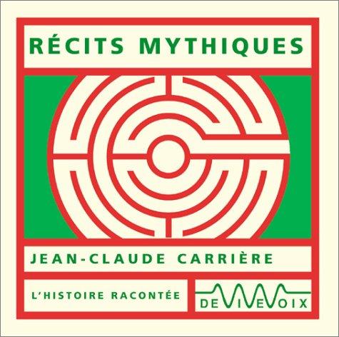 Récits mythiques (CD audio)